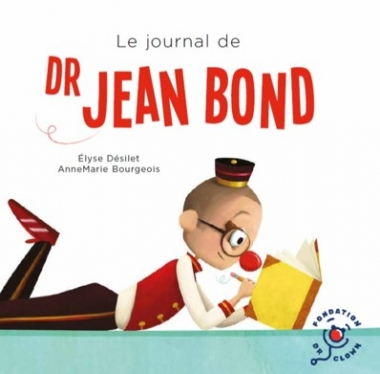 Le journal de Dr Jean Bond